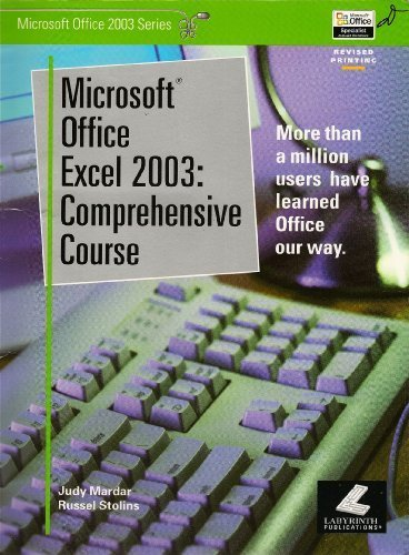 Microsoft Office Excel 2003: Comprehensive Course