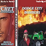 Dodge City Bombers: Penetrator Series, Book 9 (       UNABRIDGED) by Chet Cunningham Narrated by Kevin Foley