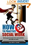 How NOT to Practice Social Work: Savi...
