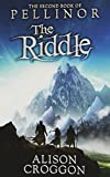 The Riddle: The Second Book of Pellinor (1406338753) by Croggon, Alison