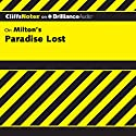 Paradise Lost: CliffsNotes (       UNABRIDGED) by Bob Linn, Ph.D. Narrated by Luke Daniels