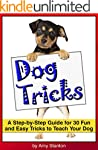Dog Tricks: A Step-by-Step Guide for...