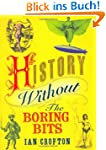 History without the Boring Bits: A Cu...
