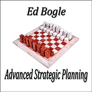 Advanced Strategic Planning | [Ed Bogle]