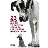 23 cosas que no te cuentan sobre el capitalismo (Debate)