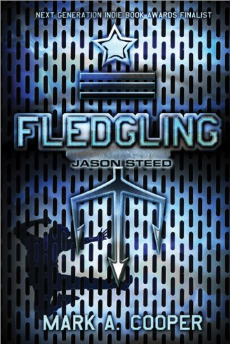 Fledgling Jason Steed by Mark A. Cooper