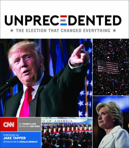 unprecedented-the-election-that-changed-everything
