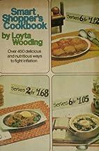 The smart shopper's cookbook / by Loyta…