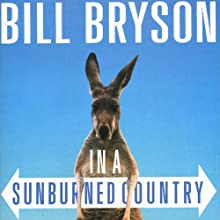 In a Sunburned Country Audiobook by Bill Bryson Narrated by Bill Bryson