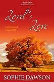 Sophie Dawson Lord's Love: Cottonwood Series- Large Print: 2