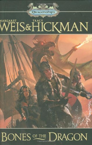 Bones of the Dragon (Dragonships) by Tracy Hickman, Margaret Weis