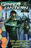 echange, troc Jake Black, Steve E. Gordon - Green Lantern : Hal Jordan ou le destin d'un super héros