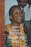 Sister Thea Bowman, shooting star: Selected writings and speeches