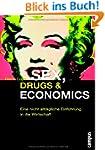 Sex, Drugs & Economics: Eine nicht al...