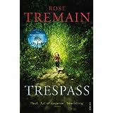 Trespassby Rose Tremain