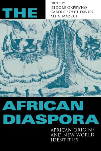 The African Diaspora: African Origins and New World...