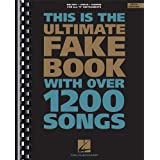 The Ultimate Fake Book (for C Instruments) ~ Hal Leonard Corp.