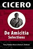 img - for Cicero: De Amicita Ap Selections (Latin Edition) book / textbook / text book