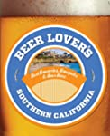 Beer Lover's Southern California: Bes...