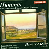 Hummel Concertos: Piano Concerto in E major/ Double Concerto