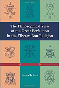 The Philosophical View of the Great Perfection in the Tibetan Bon