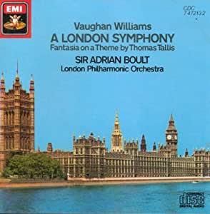 Vaughan Williams: A London Symphony, Fantasia on a Theme by Thomas Tallis Vau...