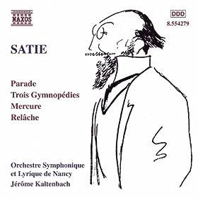 Satie: Parade / Gymnopedies / Mercure / Relache