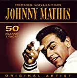 echange, troc Johnny Mathis - Heroes Collection : Johnny Mathis