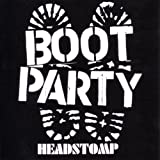 Headstomp Boot Party