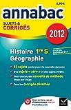 Annales Annabac 2012 Histoire-géographie 1re S sujets et corrigés