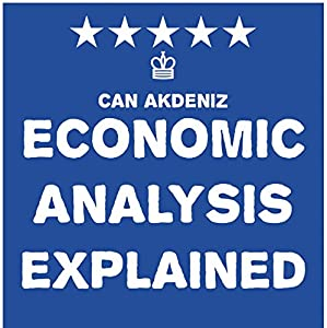 Economic Analysis Explained Audiobook