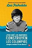 ¿Por Qué Los Mayores Construyen Los Columpios Siempre Encima De Un Charco? (Spanish Edition)