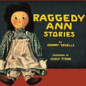 Raggedy Ann Stories | [Johnny Gruelle]