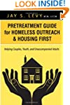 Pretreatment Guide for Homeless Outre...