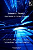 img - for Industrial Tourism (Euricur Series: European Institute for Comparative Urban Research) by Alexander H.J. Otgaar, Leo van den Berg, Christian Berger, R (2010) Hardcover book / textbook / text book