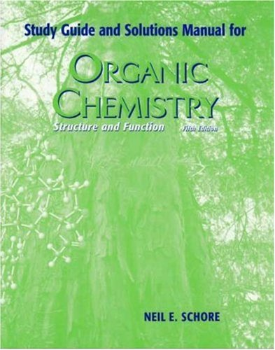 Study Guide Solutions Manual Organic Chemistry Schore