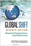 img - for Global Shift, Seventh Edition: Mapping the Changing Contours of the World Economy book / textbook / text book