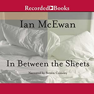 In Between the Sheets: Story Collection | [Ian McEwan]