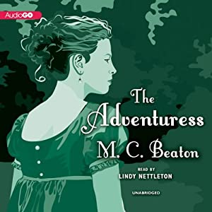 The Adventuress: The House for the Season Series, Book 5 | [M. C. Beaton]
