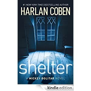 Shelter: A Mickey Bolitar Novel Ebook for Kindle