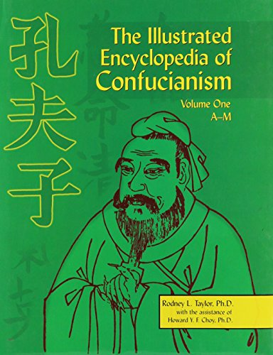 The Illustrated Encyclopedia of Confucianism, Vol. 2: N-Z, by Rodney Leon Taylor, Howard Y. F. Choy