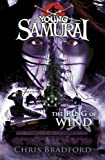 Young Samurai: The Ring of Wind by Bradford, Chris (2012) Chris Bradford