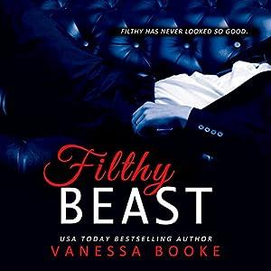 Filthy Beast Audiobook