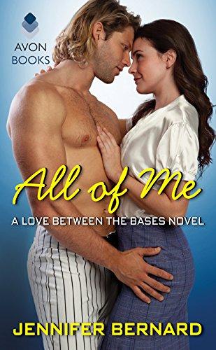 All of Me A Love between the Bases #1, Bernard, Jennifer