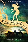 img - for Serafina and the Black Cloak book / textbook / text book