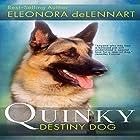 Quinky: Destiny Dog Hörbuch von Eleonora de Lennart Gesprochen von: Marsha Waterbury