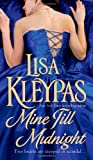 Mine Till Midnight (A Wallflowers Novel) (0312949804) by Kleypas, Lisa