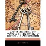 Grond-Beginselen Der Wynroey- En Peil-Kunde, Ten Dienste Der Landgenooten (Dutch Edition)