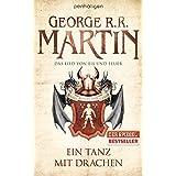 """Das Lied von Eis und Feuer 10: Ein Tanz mit Drachenvon """"George R. R. Martin"""""""