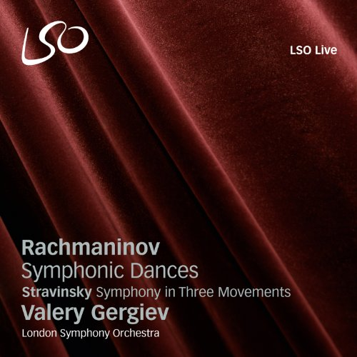 Rachmaninov: Symphonic Dances and Stravinsky: Symphony in Three Movements by Valery Gergiev and the